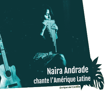 Logo du spectacle Naira andrade chante l'Amérique Latine